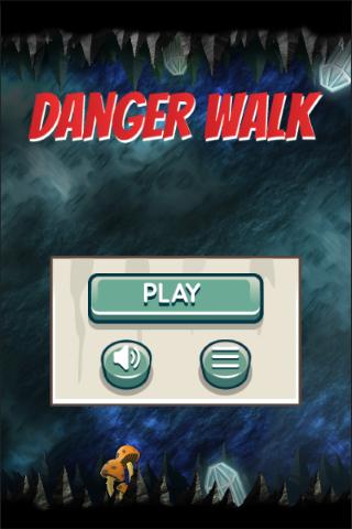 Danger Walk