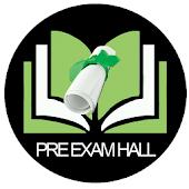 Pre Exam Hall