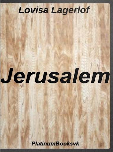 Jerusalem.Lovisa Lagerlöf.