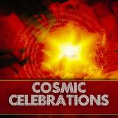 Cosmic Celebrations