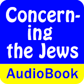 Concerning the Jews (Audio)