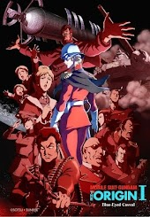 MOBILE SUIT GUNDAM THE ORIGIN I Blue-Eyed Casval (Dubbed)