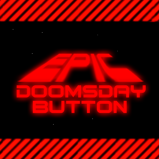 Epic Doomsday Button