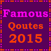 Famous Quotes 2015