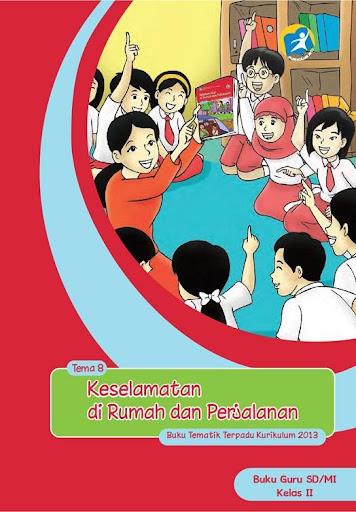 Buku Guru Kelas 2 Tema 8 Kur13