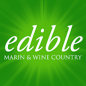 Edible Marin & Wine Country