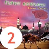 iLAHi KERVANI - Albüm 2