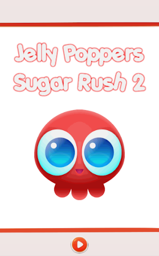 Jelly Poppers: Sugar Rush 2