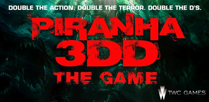 Piranha 3DD: The Game apk