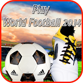 Play World Football 2014