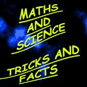 Maths and Science Tricks Facts