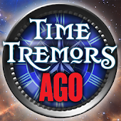 Time Tremors : AGO