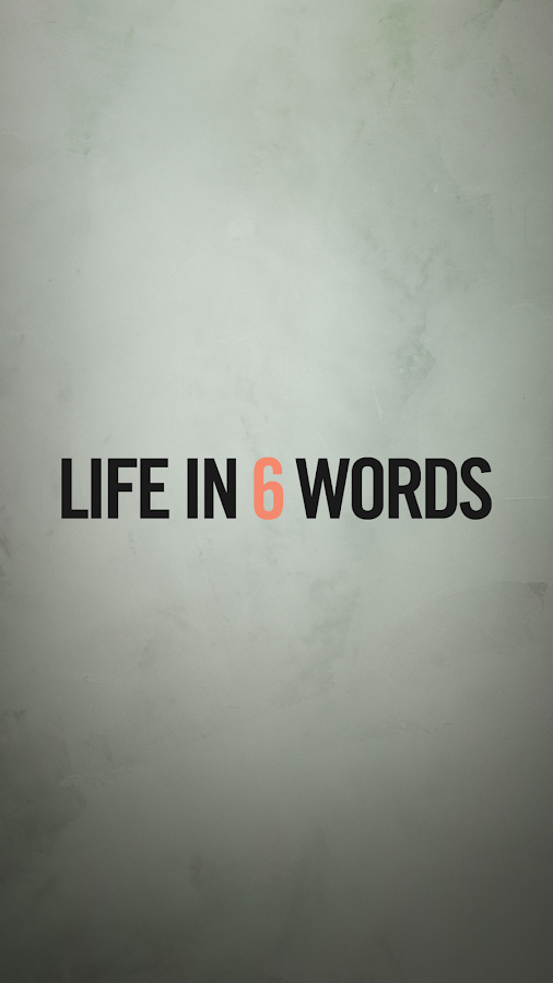 Life in 6 Words- screenshot