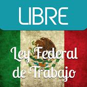 Ley Federal Del Trabajo México