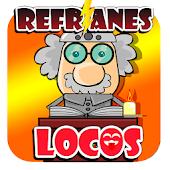 Refranes Locos