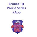 kApp - Bronco 11 World Series