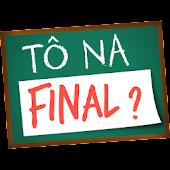 Tô na Final?
