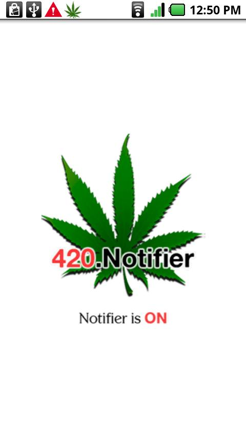 420 Notifier Pro - screenshot