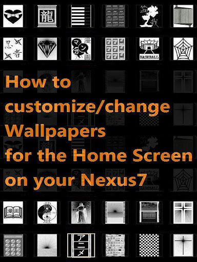 How to chg Nexus 7 Wallpapers