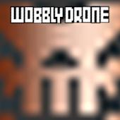 Wobbly Drone