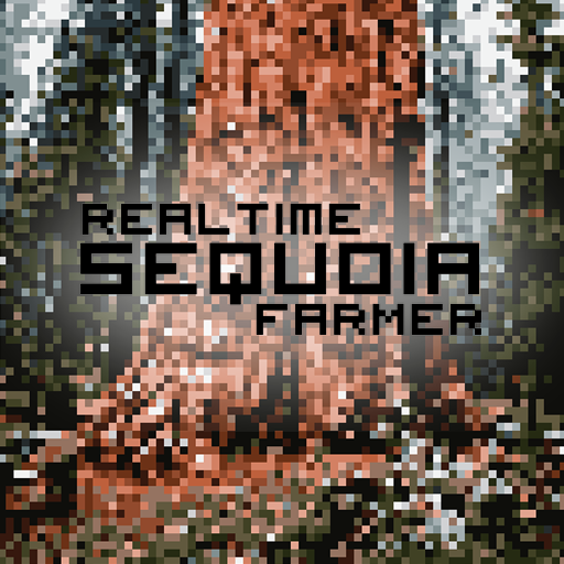 Realtime Sequoia Farmer