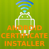 Android Certificate Installer