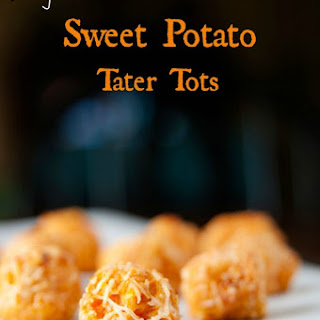 Sweet Potato Tots.