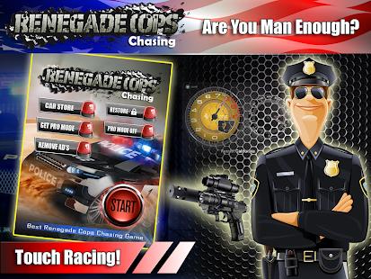 Renegade Cop Chasing
