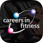 Careers in Fitness Global App