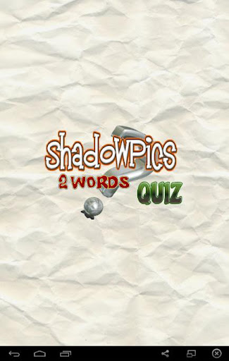 ShadowPics 2 Words Quiz