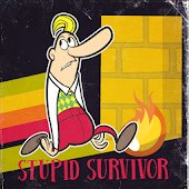 Stupid Survivor (Demo)