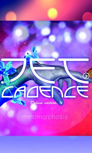 Jet Cadence - Metamorphosis