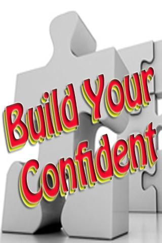 Build Your Confident