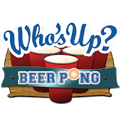 Who's Up? Beer Pong
