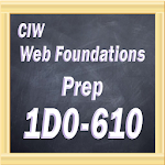 CIW Web Foundations 1D0-610