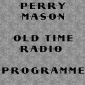 Perry Mason Old Time Radio
