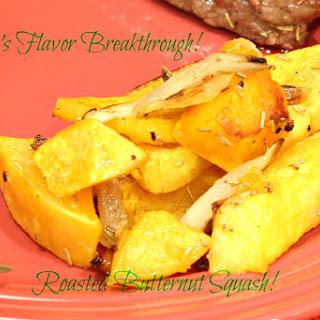 Roasted Butternut Squash!
