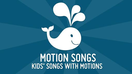 Motion Songs - For Kids