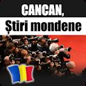 Cancan, Stiri Mondene icon