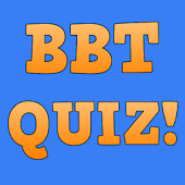 Ultimate BBT Quiz!