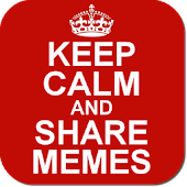 Keep Calm and Share Memes
