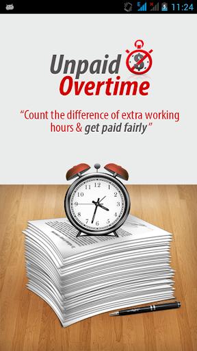 Unpaid Overtime