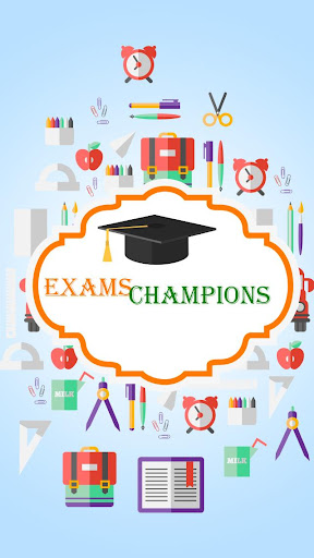 Exams Champions