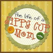 The Life of a Sippy Cup Mom