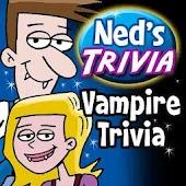 Ned's Vampire Trivia