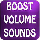 Boost volume sounds