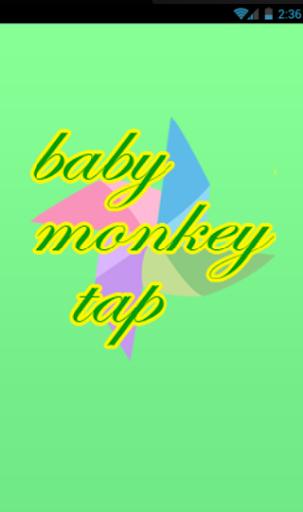 BABY MONKEY TAP