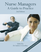 Nurse Managers: A Guide to Practice - 2nd Edition