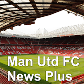Man Utd FC News Plus Free