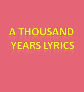 A Thousand Years Lyrics screenshot